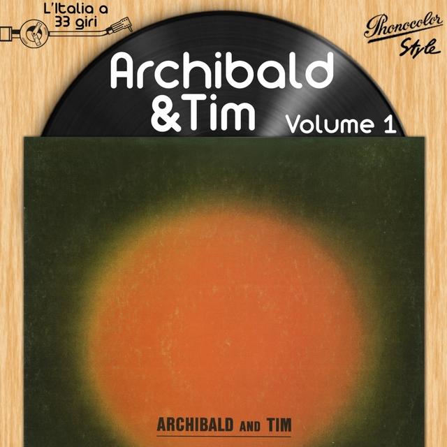 L'italia a 33 Giri: Archibald and Tim Vol. 1