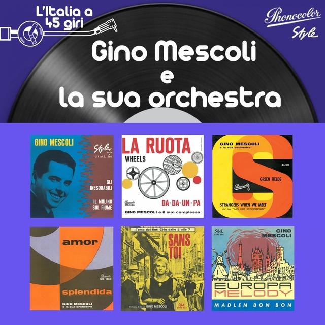 L'italia 45 giri: gino mescoli e la sua orchestra