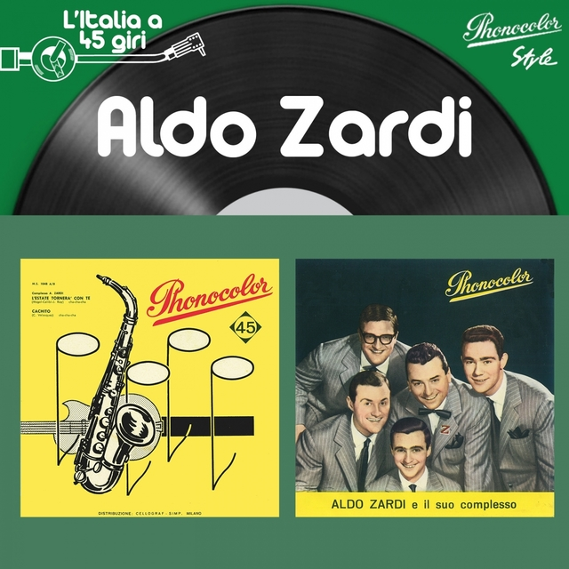 L'italia a 45 Giri: Aldo Zardi