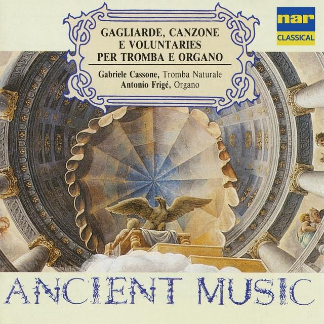 Gagliarde, canzone e voluntaries per tromba e organo