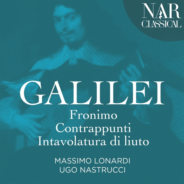 Galilei: Fronimo - Contrappunti - Intavolatura di liuto
