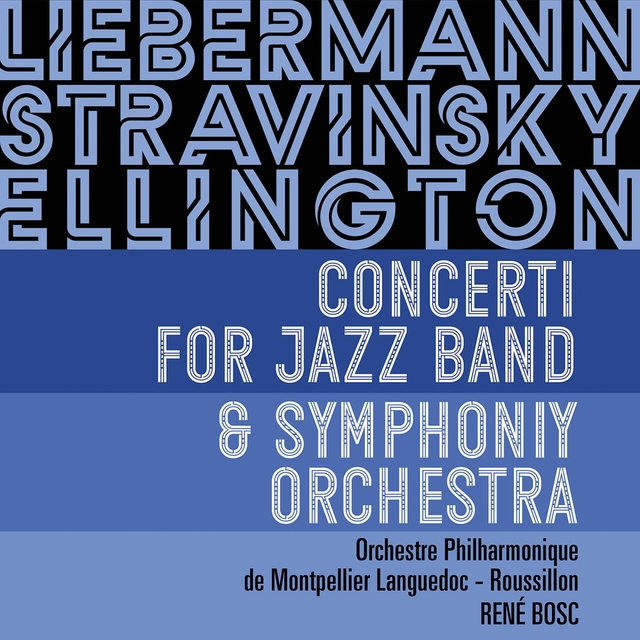 Concerti for Jazz Band & Symphony Orchestra