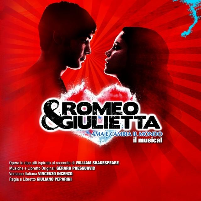 Romeo&Giulietta: ama e cambia il mondo (Musical Soundtrack)
