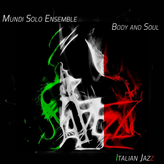 Body and Soul - Italian Jazz