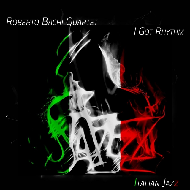 I Got Rhythm - Italian Jazz