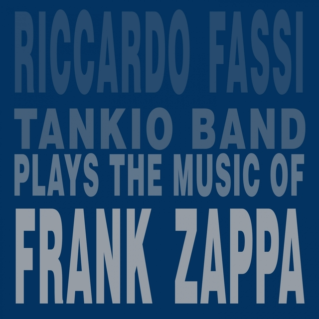 Plays the Music of Frank Zappa