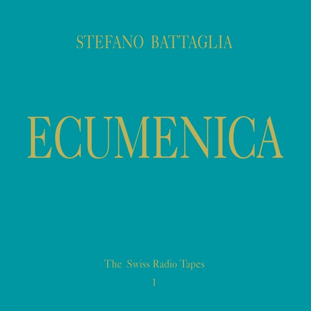 Ecumenica (The Swiss Radio Tapes 1)