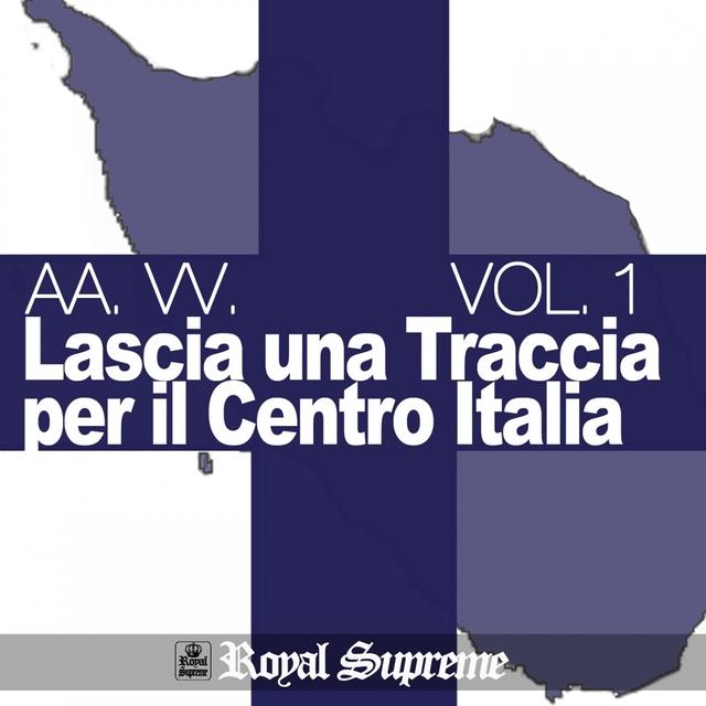 Lascia una traccia per il centro Italia, Vol. 1