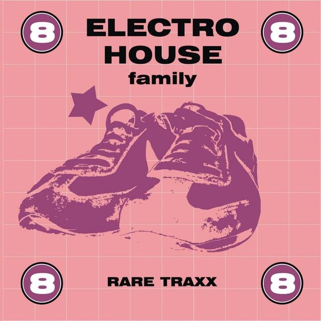 Electro House Family, Vol. 8