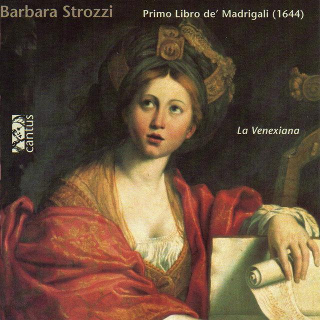 Strozzi: Primo libro de' madrigali, Op. 1