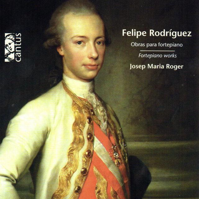 Rodríguez: Fortepiano Works
