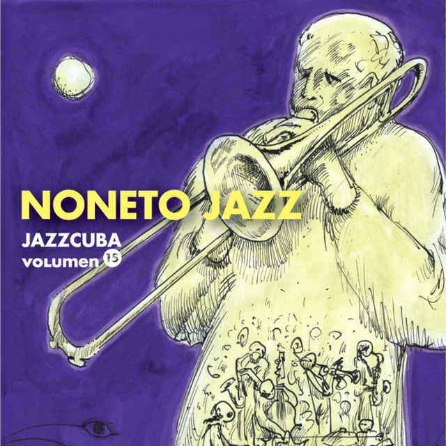 JazzCuba, Vol. 15: Noneto Jazz