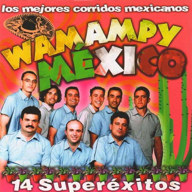 México (Los Mejores Corridos Mexicanos) [14 Supérexitos]