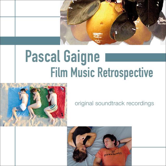 Pascal Gaigne: Film Music Retrospective (Original Soundtrack Recordings)