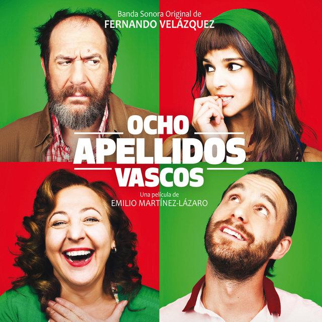 Couverture de Ocho Apellidos Vascos (Banda Sonora Original)