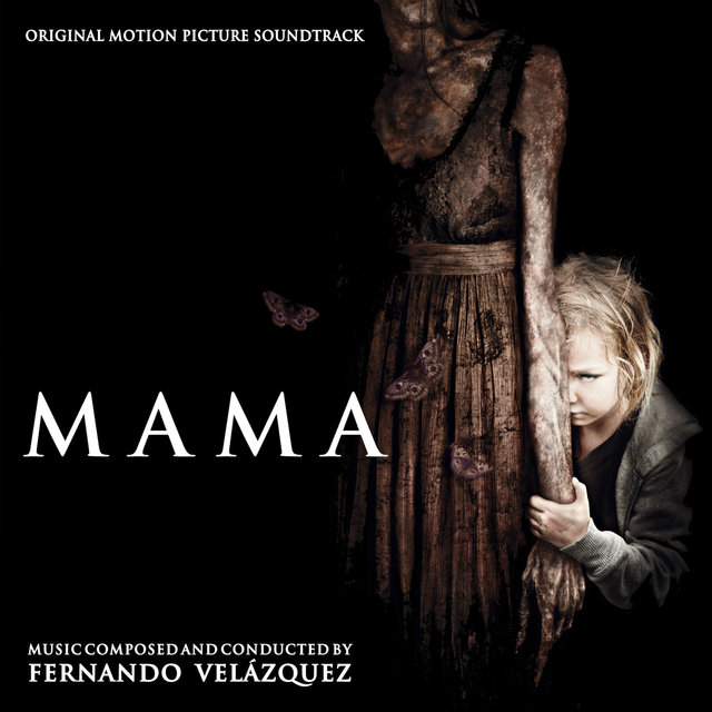 Mama (Original Motion Picture Soundtrack)
