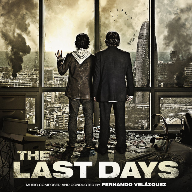 The Last Days (Original Motion Picture Soundtrack)