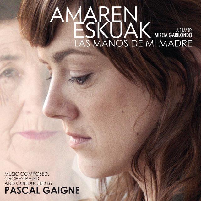 Amaren Eskuak (Las manos de mi madre) [Original Motion Picture Soundtrack]