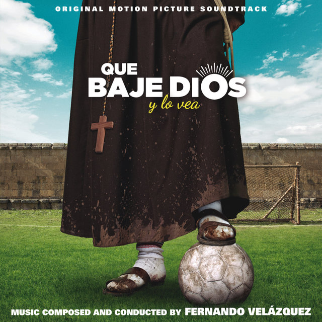 Couverture de Que baje Dios y lo vea (Original Motion Picture Soundtrack)