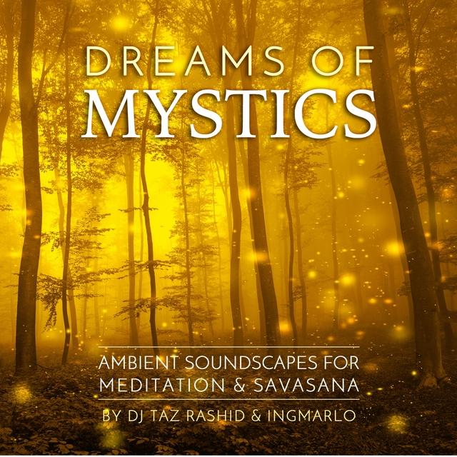 Dreams of Mystics