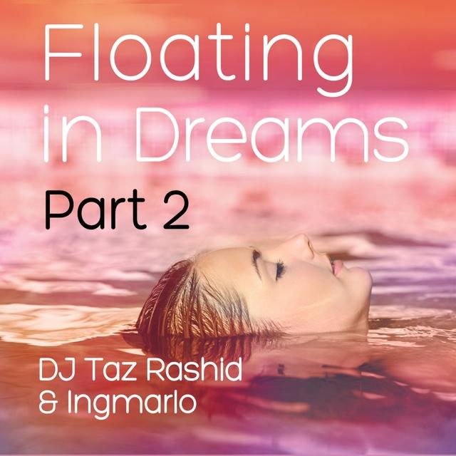 Floating in Dreams, Pt. 2