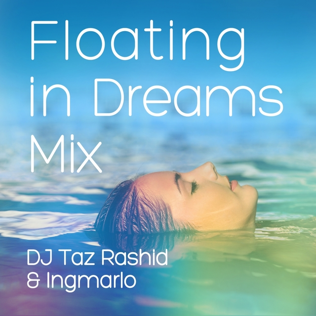 Floating in Dreams (Mix) [Therapeutic Music]