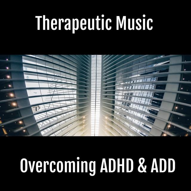 Overcoming Adhd and Add