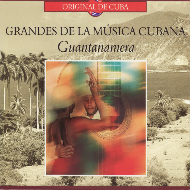 Grandes De La Música Cubana: Guantanamera