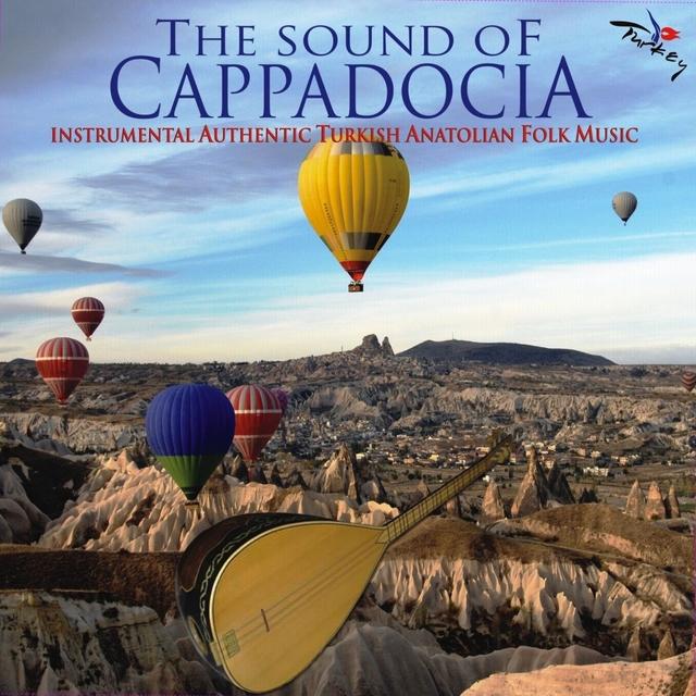 The Sounds of Cappadocia