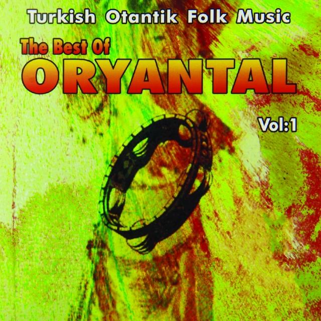 The Best Of Oryantal, Vol. 1