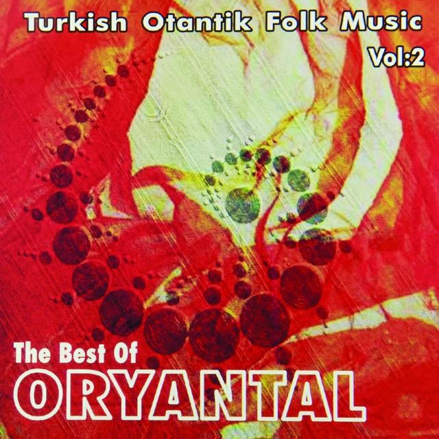 The Best Of Oryantal, Vol. 2