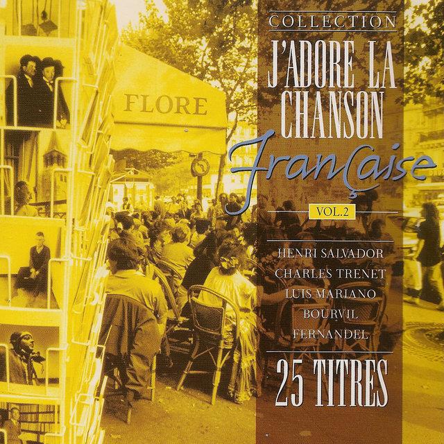 J'adore la chanson française, Vol. 2