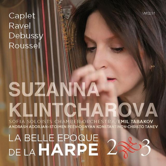 Suzanna Klintcharova: La belle époque de la harpe, Vol. 2 & 3