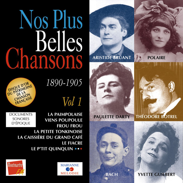 Couverture de Nos plus belles chansons, Vol. 1: 1890-1905