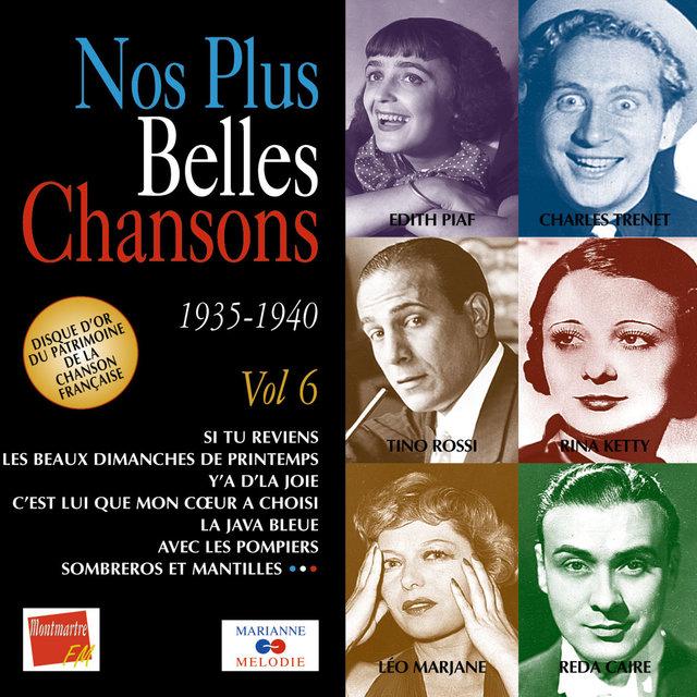 Couverture de Nos plus belles chansons, Vol. 6: 1935-1940