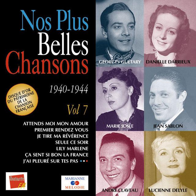 Nos plus belles chansons, Vol. 7: 1940-1944