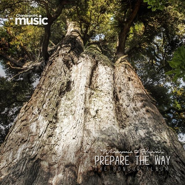 Prepare The Way (Whakapaia te Huarahi)