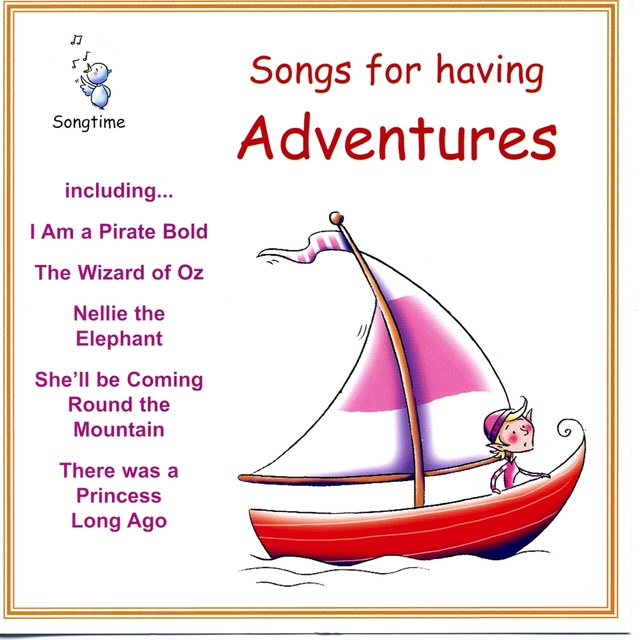 Songs for Having Adventures