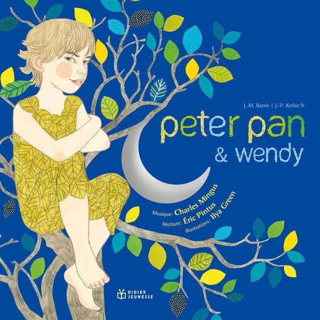 Couverture de Peter Pan et Wendy (Un conte musical)
