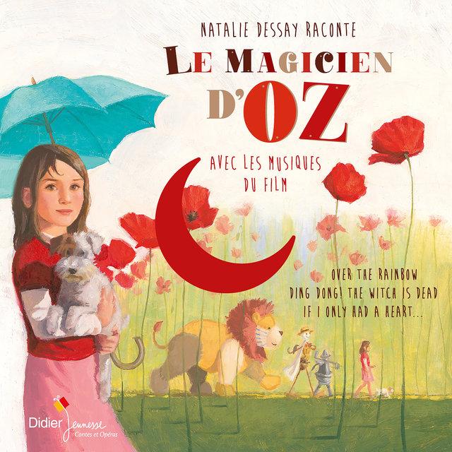 Le magicien d'Oz (Avec les musiques du film)