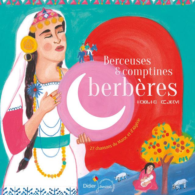 Couverture de Berceuses & comptines berbères (27 chansons du Maroc et d'Algérie)