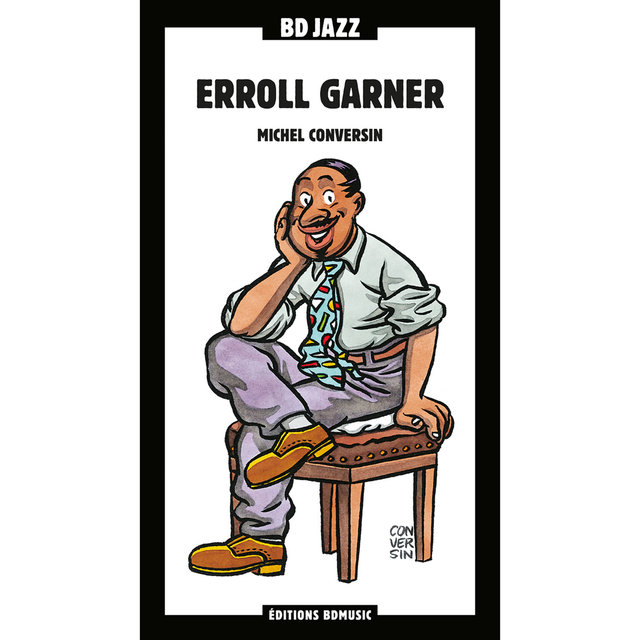 BD Music Presents Erroll Garner