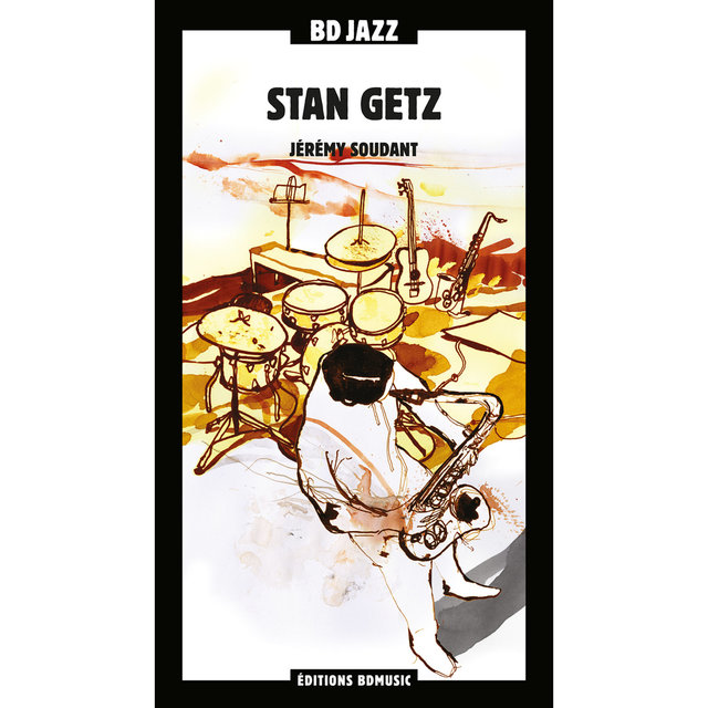 BD Music Presents Stan Getz