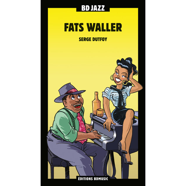 BD Music Presents Fats Waller