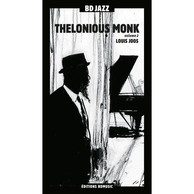 Couverture de BD Music & Louis Joos Present Thelonious Monk, Vol. 2