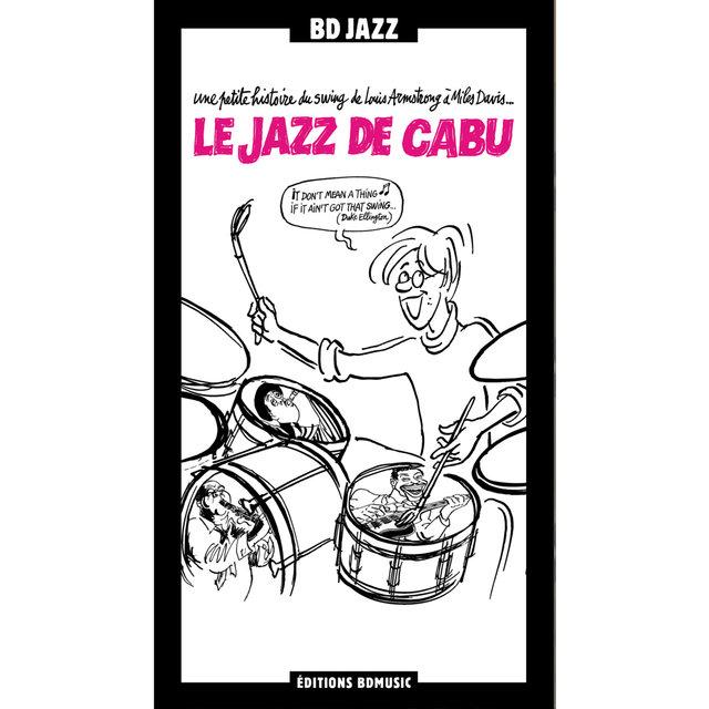 """Couverture de BD Music & Cabu Present """"Le jazz de Cabu"""""""