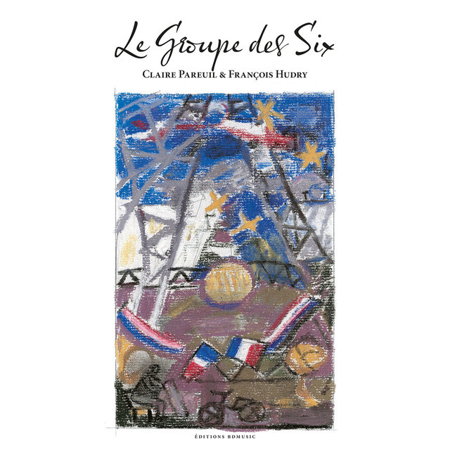 BD Music Presents Le Groupe des Six