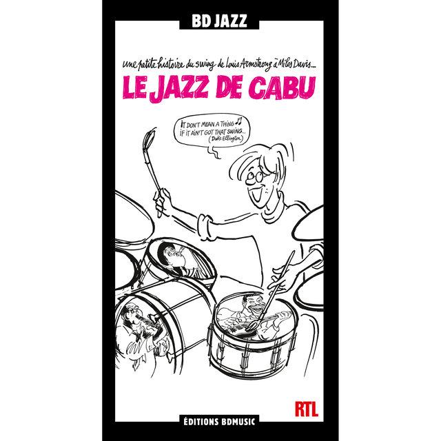 """Couverture de RTL & BD Music Present """"Le jazz de Cabu"""""""