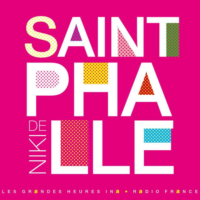 Couverture de Niki de Saint Phalle, les couleurs de la vie - Les Grandes Heures Ina / Radio France