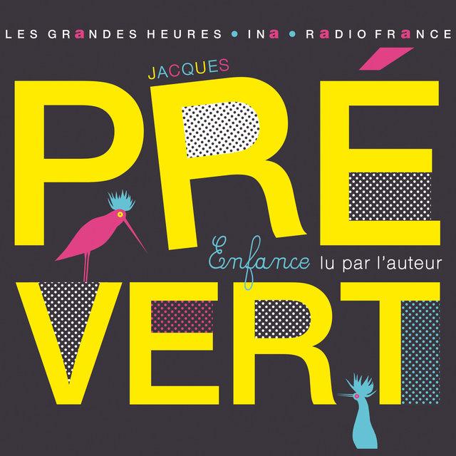 Couverture de Jacques Prévert, Enfance. Lu par l'auteur